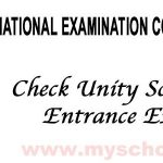 How to Check National Common Entrance Examination (NCEE) Result 2021 [Federal Unity Schools]